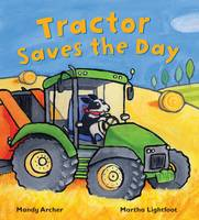 Tractor Saves the Day - Busy Wheels (Paperback)