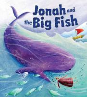 My First Bible Stories (Old Testament): Jonah and the Big Fish - My First Bible Stories (Paperback)