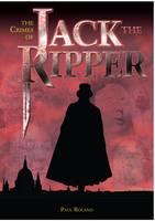 The Crimes of Jack the Ripper (Hardback)
