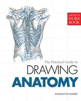 The Practical Guide to Drawing Anatomy (Paperback)