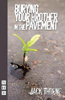 Burying Your Brother in the Pavement (Paperback)