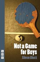 Not a Game for Boys (Paperback)