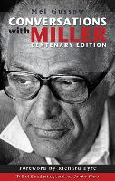 Conversations with Miller (Centenary Edition) (Paperback)