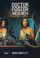 Doctor Foster: The Scripts (Paperback)