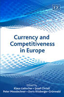 Currency and Competitiveness in Europe (Hardback)