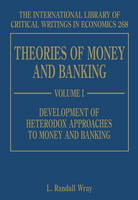 Theories of Money and Banking - The International Library of Critical Writings in Economics Series 268 (Hardback)