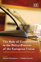 The Role of Committees in the Policy-Process of the European Union