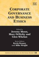 Corporate Governance and Business Ethics - Corporate Governance in the New Global Economy Series 10 (Hardback)