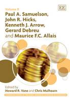 Paul A. Samuelson, John R. Hicks, Kenneth J. Arrow, Gerard Debreu and Maurice F.C. Allais - Pioneering Papers of the Nobel Memorial Laureates in Economics Series 8 (Hardback)