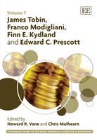 James Tobin, Franco Modigliani, Finn E. Kydland and Edward C. Prescott - Pioneering Papers of the Nobel Memorial Laureates in Economics Series 7 (Hardback)