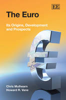The Euro: its Origins, Development and Prospects (Paperback)
