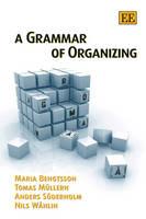 A Grammar of Organizing (Paperback)