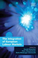 The Integration of European Labour Markets (Hardback)