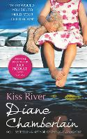 Kiss River - The Keeper Trilogy Book 3 (Paperback)