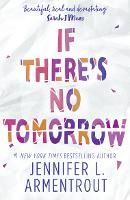 If There's No Tomorrow (Paperback)