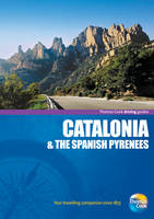 Catalonia and the Spanish Pyrenees - Driving Guides (Paperback)