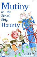 Mutiny on the School Ship Bounty (Paperback)