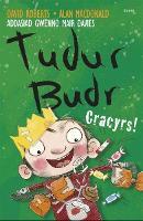 Tudur Budr: Cracyrs! (Paperback)