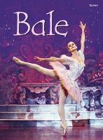 Cyfres Dechrau Da: Bale (Hardback)