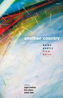 Another Country - Haiku Poetry from Wales (Paperback)