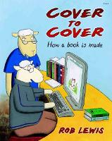 Cover to Cover - How a Book is Made (Paperback)
