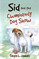 Sid and the Cwmhendy Dog Show (Paperback)