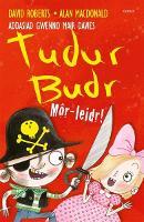 Tudur Budr: Mor-Leidr! (Paperback)