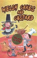 Welsh Cakes and Custard (Paperback)