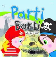 Cyfres Wenfro: Parti Barti (Paperback)