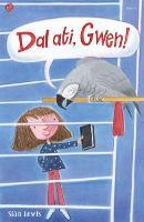 Cyfres Lolipop: Dal Ati, Gwen! (Paperback)