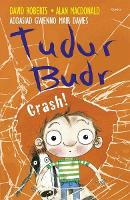 Tudur Budr: Crash! (Paperback)