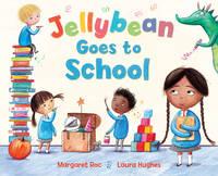 Jellybean Goes to School (Paperback)