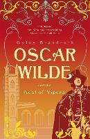 Oscar Wilde and the Nest of Vipers: Oscar Wilde Mystery: 4 - Oscar Wilde Mystery (Paperback)