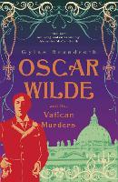 Oscar Wilde and the Vatican Murders: Oscar Wilde Mystery: 5 - Oscar Wilde Mystery (Paperback)