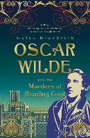 Oscar Wilde and the Murders at Reading Gaol: Oscar Wilde Mystery: 6 - Oscar Wilde Mystery (Paperback)