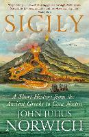Sicily: A Short History, from the Greeks to Cosa Nostra (Paperback)