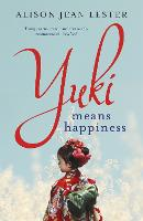 Yuki Means Happiness (Paperback)