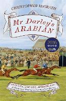 Mr Darley's Arabian: High Life, Low Life, Sporting Life: A History of Racing in 25 Horses: Shortlisted for the William Hill Sports Book of the Year Award (Hardback)