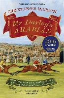 Mr Darley's Arabian: High Life, Low Life, Sporting Life: A History of Racing in 25 Horses (Paperback)