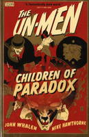 Un-Men: Children of Paradox v. 2 (Paperback)