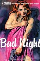 Criminal: Bad Night v. 4 (Paperback)