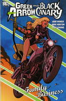 Green Arrow/Black Canary: Family Business (Paperback)