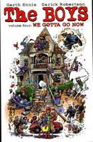 The The Boys: Boys We Gotta Go Now Vol. 4 We Gotta Go Now v. 4 (Paperback)