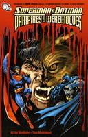 Superman and Batman vs Vampires and Werewolves (Paperback)