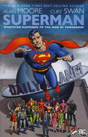 Superman: Whatever Happened to the Man of Tomorrow? (Paperback)