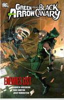 Green Arrow/Black Canary: Enemies List v. 4 (Paperback)