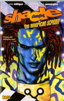 Shade, the Changing Man: The American Scream v. 1 (Paperback)