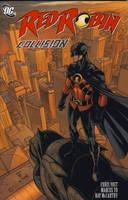 Red Robin: Collision v. 2 (Paperback)