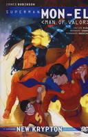 Superman: Mon-El: Man of Valor v. 2 (Paperback)
