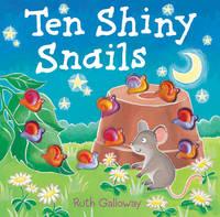 Ten Shiny Snails (Hardback)